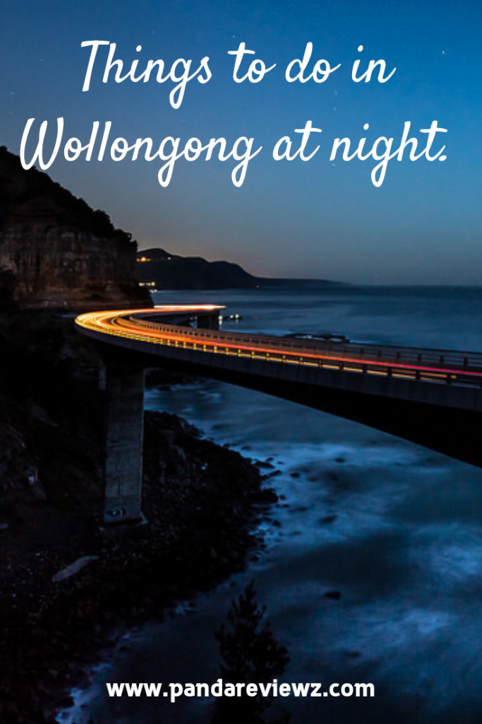 things to do in wollongong at night