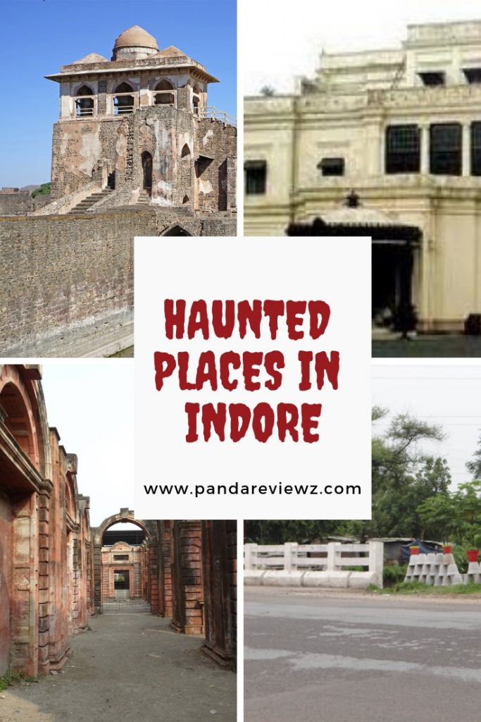 Haunted Places in Indore