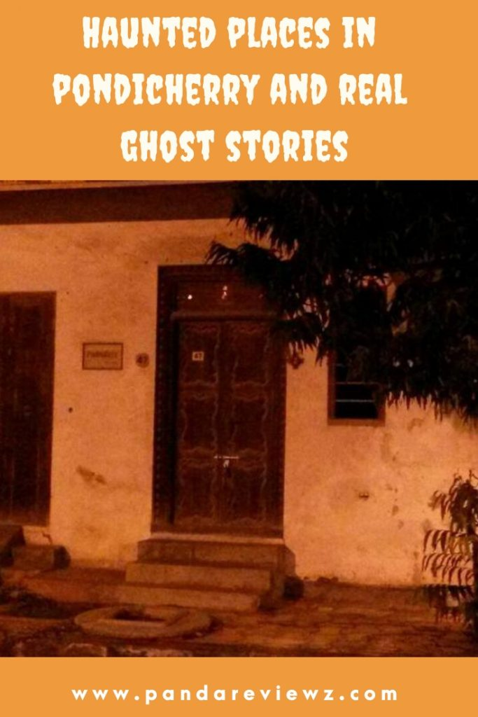 Haunted places in pondicherry