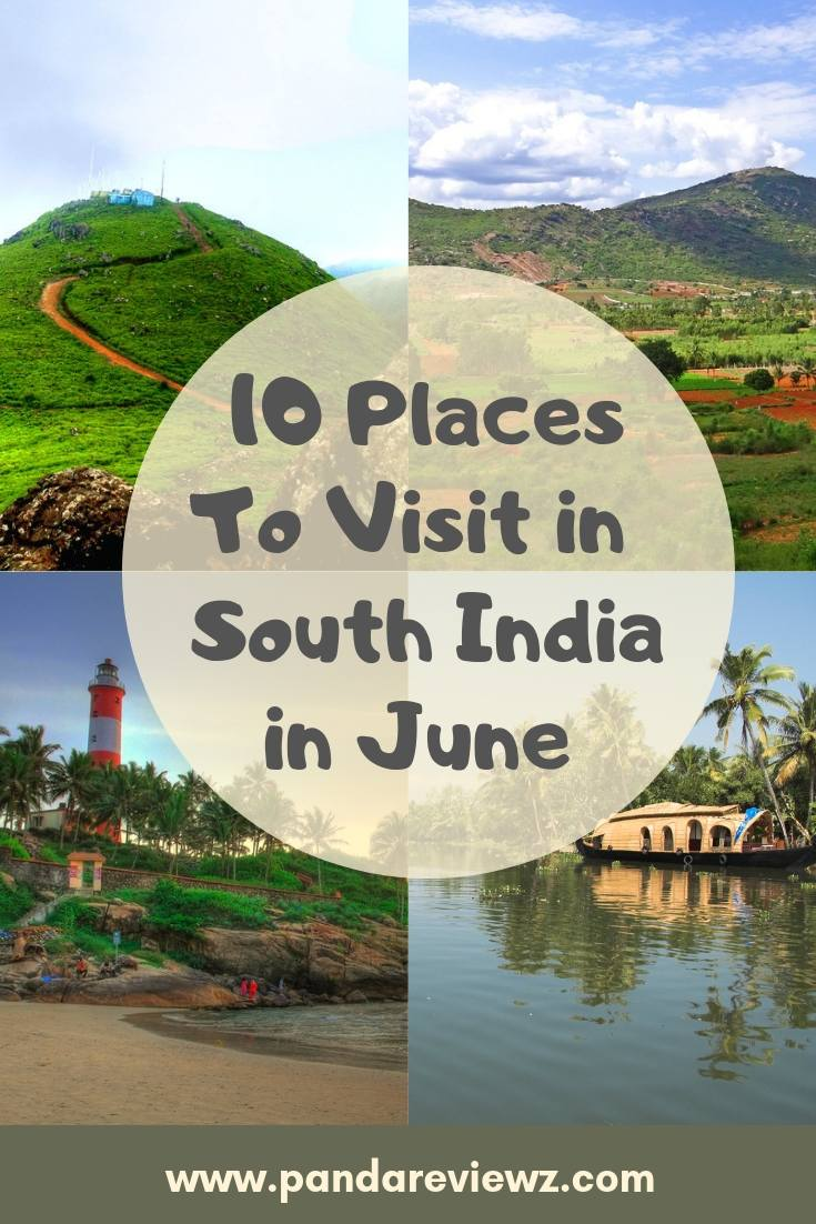 Places to visit in south india in june