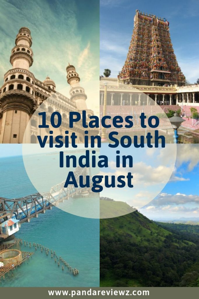 10 Places to visit in South India in August