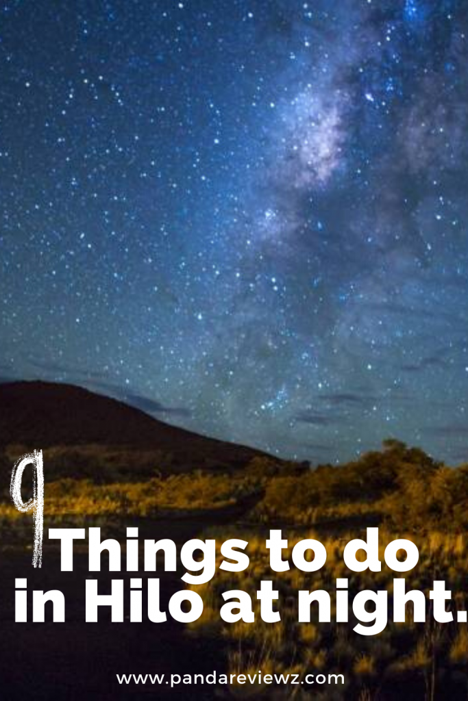 Things to do in hilo at night