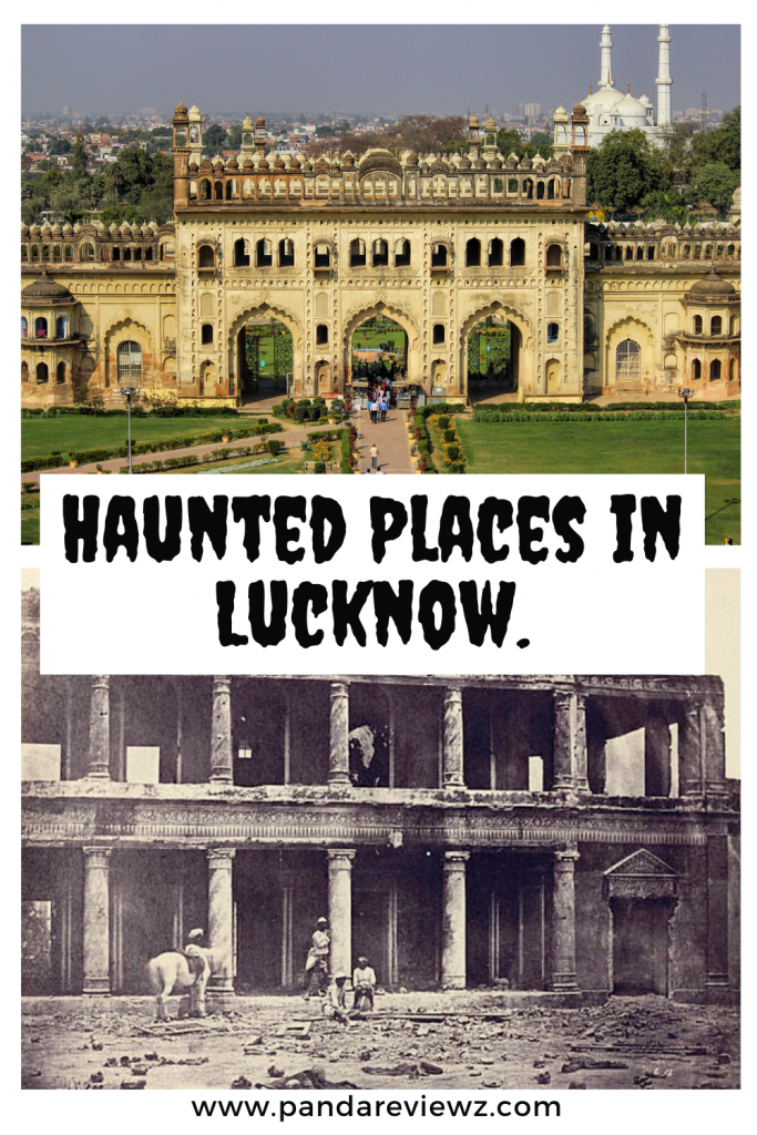 haunted places lucknow